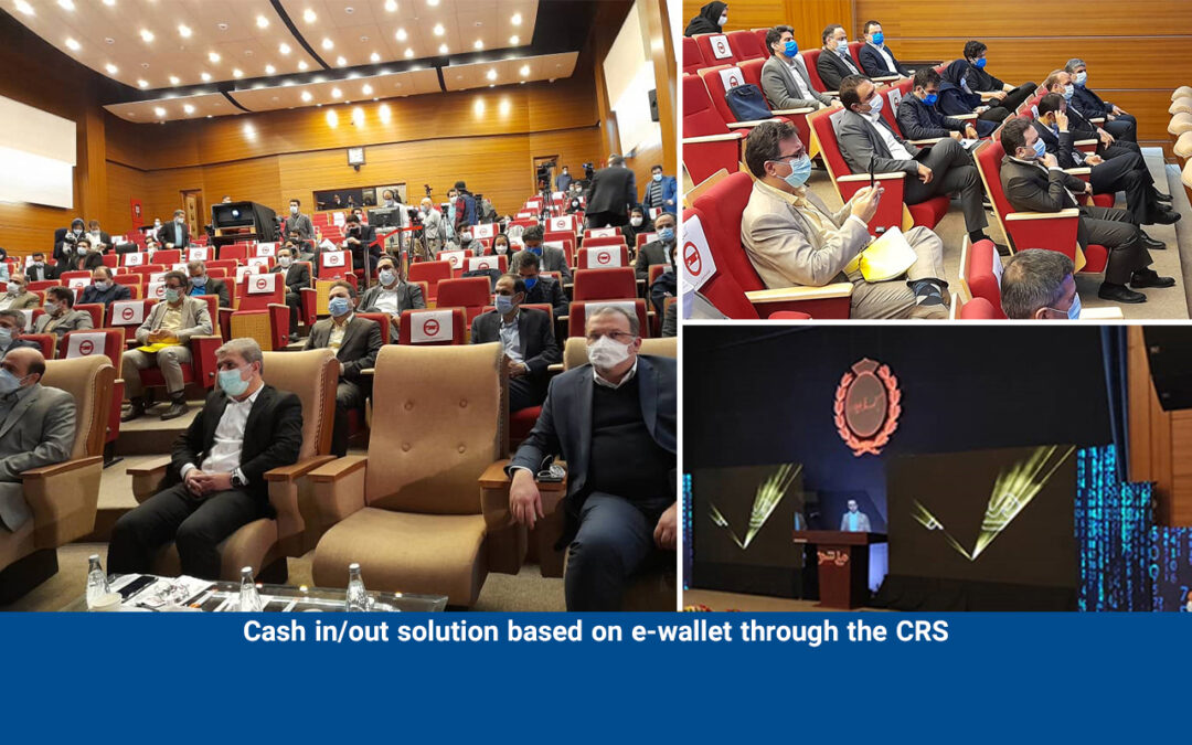 Unveiling of the cash in/out solution based on e-wallet through the CRS in Melli Show 4
